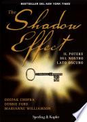 The shadow effect  Il potere del nostro lato oscuro
