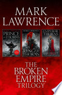 download ebook the complete broken empire trilogy: prince of thorns, king of thorns, emperor of thorns pdf epub