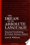 The Dream of an Absolute Language French Literature And Culture From The Late