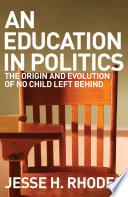 An Education in Politics