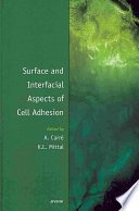 Surface and Interfacial Aspects of Cell Adhesion