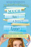 Much Ado About Anne by Heather Vogel Frederick