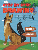 Step By Step Drawing Forest Animals