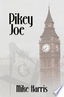 Pikey Joe