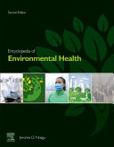 Encyclopedia Of Environmental Health : its field. this new edition updates...