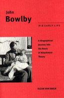 John Bowlby  his early life