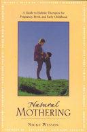 Natural Mothering