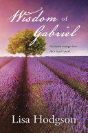 Wisdom of Gabriel In 2006 And Is A Compilation Of