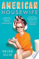 American Housewife by Helen Ellis