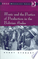 Music and the Poetics of Production in the Bolivian Andes