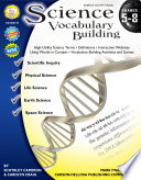 Science Vocabulary Building  Grades 5   8