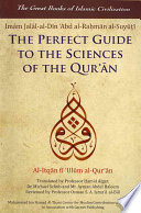 The Perfect Guide to the Sciences of the Qur an