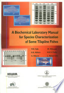 A biochemical laboratory manual for species characterization of some tilapiine fishes