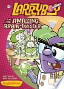 LarryBoy in the Amazing Brain Twister
