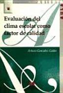 Evaluación del clima escolar como factor de calidad