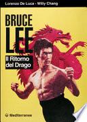 Bruce Lee Il Ritorno Del Drago