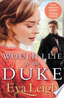 Would I Lie to the Duke Book Cover