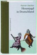 Hexenjagd in Deutschland