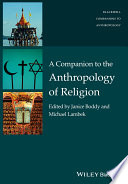 A Companion To The Anthropology Of Religion book