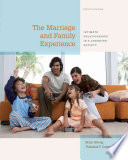 The Marriage and Family Experience  Intimate Relationships in a Changing Society