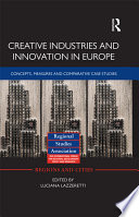 Creative Industries and Innovation in Europe