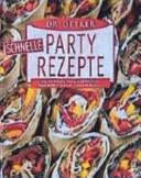 Dr  Oetker schnelle Partyrezepte