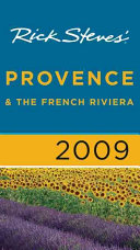 Rick Steves  Provence   the French Riviera 2009