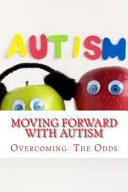 Moving Forward with Autism