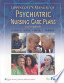 Lippincott s Manual of Psychiatric Nursing Care Plans