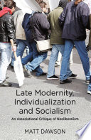 Late Modernity  Individualization and Socialism