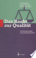 Das Recht zur Qualität