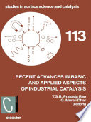 Recent Advances In Basic And Applied Aspects Of Industrial Catalysis book