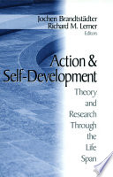 Action And Self-Development : of essays exploring the nature of...