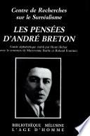 Les pens  es d Andr   Breton