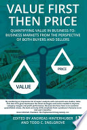 Value First Then Price : best selling case 2013 - 2017 value-based pricing—pricing...