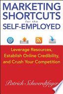Marketing Shortcuts for the Self Employed
