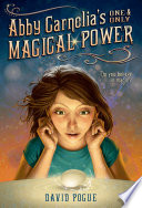 Abby Carnelia s One and Only Magical Power