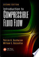 Introduction to Compressible Fluid Flow  Second Edition