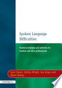 Spoken Language Difficulties