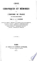 Choix de Chroniques Et M  moires Sur L histoire de France