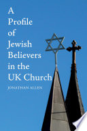 A Profile of Jewish Believers in the UK Church