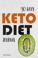 90 Days Keto Diet Journal Everyday Ketogenic Weight Loss Meal Planner