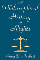 A Philosophical History of Rights