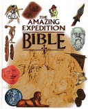 The Amazing Expedition Bible
