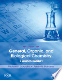 General  Organic  and Biological Chemistry  A Guided Inquiry  2nd Edition