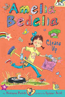 Amelia Bedelia Chapter Book  6  Amelia Bedelia Cleans Up