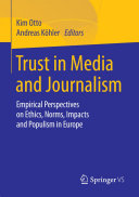 Trust in Media and Journalism