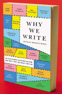 Why We Write To Aspiring Writers By Explaining Why And How