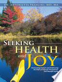 Seeking Health And Joy