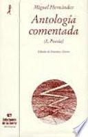 Antología comentada: Teatro. Epistolario. Prosa